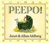 Peepo!, Janet Ahlberg and Allan Ahlberg, 0670871761