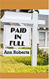 """Paid in Full"" av Ann Roberts"