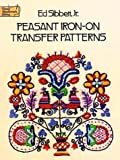 Peasant Iron-on Transfer Patterns, Ed Sibbett, 0486234568
