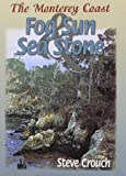Fog and Sun - Sea and Stone, Steve Crouch, 0945092253