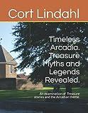 Timeless Arcadia. Treasure Myths and Legends