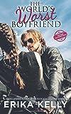 The World's Worst Boyfriend (Bad Boyfriend)