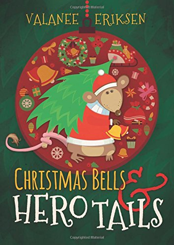 Download Christmas Bells and Hero Tails ebook