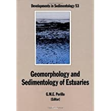Geomorphology and Sedimentology of Estuaries (Developments in Sedimentology Book 53)