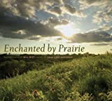 Enchanted by Prairie, Osha Gray Davidson, 1587298031