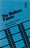 The Maltese Falcon : John Huston, Director, Huston, John, 0813522366