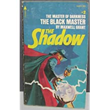The Shadow THE BLACK MASTER #2 The Master of Darkness From the