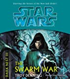 img - for The Swarm War (Star Wars: The Dark Nest, Book 3) book / textbook / text book