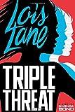 Triple Threat (Lois Lane)