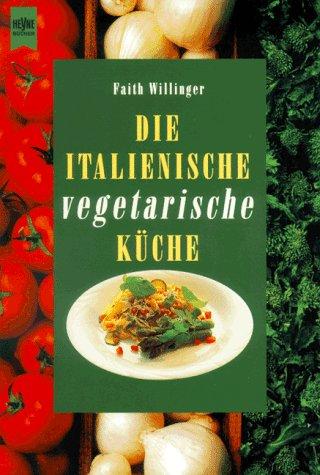 Die italienische vegetarische Küche