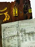 I Could See Everything, Margaux Williamson, 155245293X