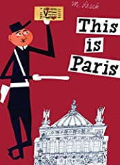 With the same wit and perception that distinguished his charming books on London, New York, and San Francisco, here this famous Czech painter presents his impressions of Paris in This Is Paris, first published in 1959 and now updated f...
