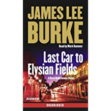 Last Car to Elysian Fields: A Novel