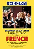 Beginner's Self-Study Language Course, Pascale Rousseau and Nora Ehricke, 0764178938