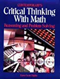 Critical Thinking with Math : Reasoning and Problem Solving, Digilio, Karen S., 0809244551