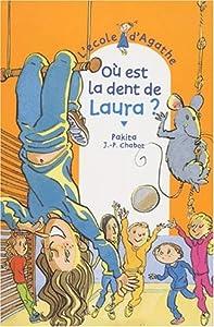 """Afficher """"L'Ecole d'Agathe n° 17 Où est la dent de Laura ?"""""""