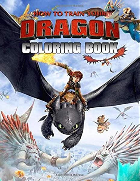 - How To Train Your Dragon Book: 50+ Creative Coloring Pages About Hiccup And  Friend Great How To Train Your Dragon Coloring Books: Laura, Henry:  9781702876117: Amazon.com: Books