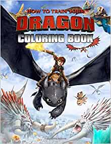 How To Train Your Dragon Book 50 Creative Coloring Pages About Hiccup And Friend Great How To Train Your Dragon Coloring Books Laura Henry 9781702876117 Amazon Com Books