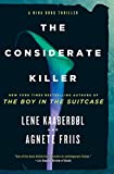The Considerate Killer (A Nina Borg Novel)