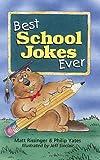 Best School Jokes Ever, Matt Rissinger and Philip Yates, 0806998326