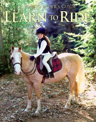 Learn to Ride (Young Rider's Guide) ebook