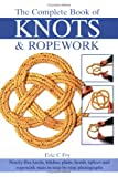 Complete Book of Knots and Ropework, Eric Fry, 0715318314