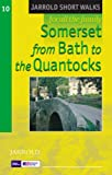 Somerset - from Bath to the Quantocks: Leisure Walks for All Ages (Short Walks)