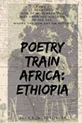Poetry Train Africa: Ethiopia 5: Lesotho (Way Upon the Kingdom in the Sky) Paperback