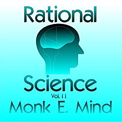 Rational Science Vol. II