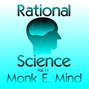 Rational Science Vol. II Audiobook