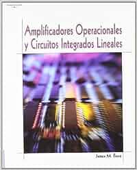 Amplificadores operacionales y circuitos integrados lineales: Amazon.es: JAMES M. FIORE : Libros
