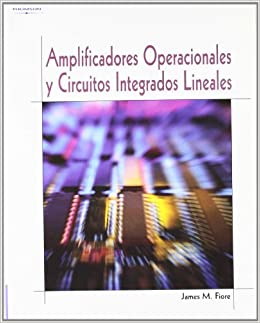 Amplificadores Operacionales y Circuitos Integrados (Spanish Edition): Fiore: 9788497320993: Amazon.com: Books