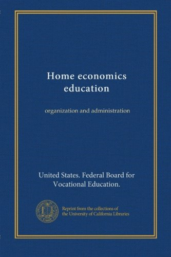 Home economics education: organization and administration