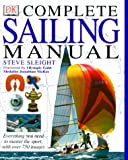 DK Complete Sailing Manual, Steve Sleight and Jonathan McKee, 0789446065