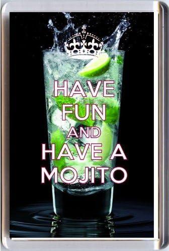 Imán para refrigerador con texto «Have Fun and Have a Mojito» impreso en una imagen de vaso de Mojito, de la serie «Keep calm and Carry On»; una idea ...