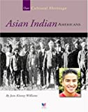 Asian Indian Americans, Jean Kinney Williams, 1592960154