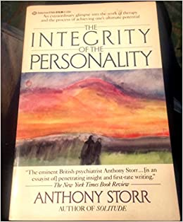 The integrity of the personality anthony storr 9780345375858 the integrity of the personality anthony storr 9780345375858 amazon books fandeluxe Images