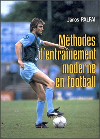 Amazon Fr Methodes D Entrainement Moderne En Football