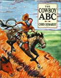 The Cowboy ABC, Chris L. Demarest, 0789481901