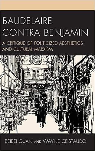 Baudelaire Contra Benjamin Politics, Literature, & Film ...