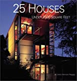 25 Houses under 2500 Square Feet, James Grayson Trulove and James G. Trulove, 006008944X