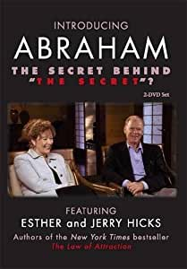 "Introducing Abraham - The Secret Behind ""The Secret"""