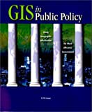 GIS in Public Policy, R. W. Greene, 1879102668