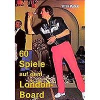 60 Spiele auf dem London Board: Eine umfangreiche Sammlung interessanter Dartspiele