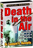 Death in the Air - Dr. Leonard Horowitz 2 DVD Set