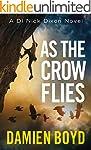 As the Crow Flies (The DI Nick Dixon...