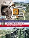Hommes et ouvrages de la ligne Maginot : Tome 3 par Mary