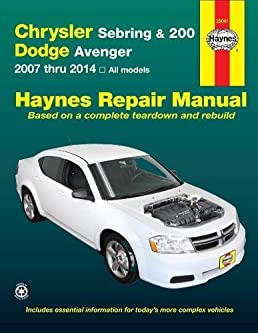 chrysler sebring 200 and dodge avenger 2007 thru 2014 all models rh amazon com 2012 dodge avenger repair manual pdf 2013 dodge avenger repair manual