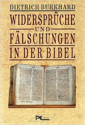 Widersprüche und Fälschungen in der Bibel