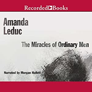 The Miracles of Ordinary Men Audiobook